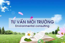 Dịch vụ tư vấn môi trường uy tín chuyên nghiêp